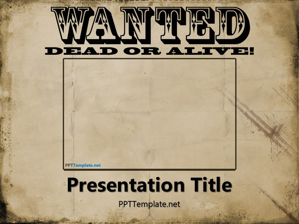 Free wanted dead or alive powerpoint template for Wanted dead or alive poster template free