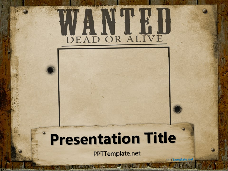Free wanted poster template for powerpoint for Wanted dead or alive poster template free